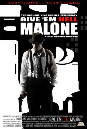 Give 'em Hell, Malone (2009) 1080p Poster