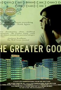 The Greater Good (2011) Poster
