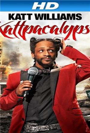 Katt Williams: Kattpacalypse (2012) Poster