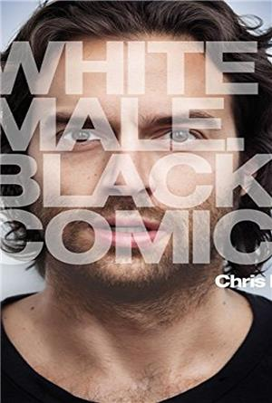 Chris D'Elia: White Male. Black Comic (2013) Poster