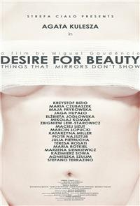 Desire for Beauty (2013) Poster