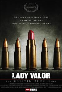 Lady Valor: The Kristin Beck Story (2014) Poster