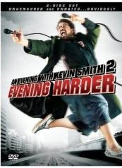 An Evening with Kevin Smith 2: Evening Harder (2006) Poster