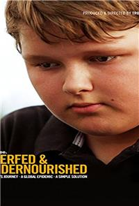 Overfed & Undernourished (2014) Poster