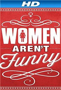 Women Aren't Funny (2014) Poster