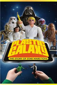 Plastic Galaxy: The Story of Star Wars Toys (2014) Poster