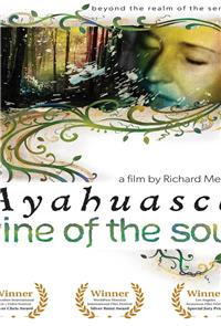 Vine of the Soul: Encounters with Ayahuasca (2010) Poster