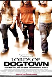 Lords of Dogtown (2005) poster