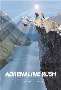 Adrenaline Rush: The Science of Risk (2002) Poster