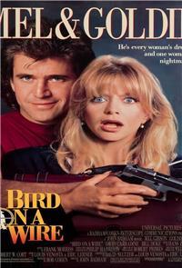 Bird on a Wire (1990) Poster