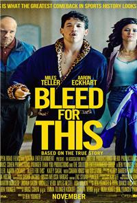 Bleed for This (2016) 1080p Poster