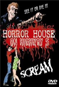 Horror House on Highway Five (1985) 1080p Poster