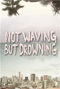 Not Waving But Drowning (2012) Poster