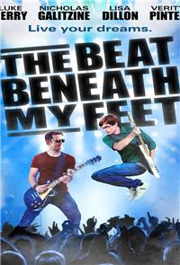 The Beat Beneath My Feet (2014) Poster