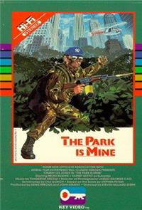 The Park is Mine (1986) Poster