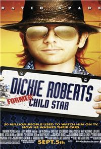 Dickie Roberts: Former Child Star (2003) Poster