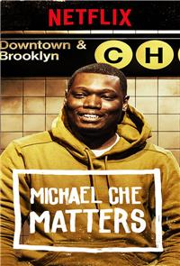 Michael Che Matters (2016) Poster