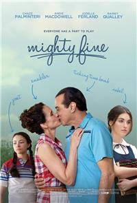 Mighty Fine (2012) Poster