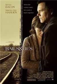 Rails & Ties (2007) Poster