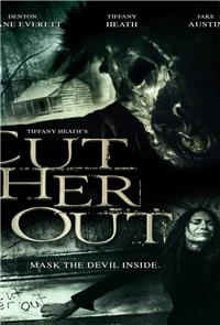 Cut Her Out (2016) Poster