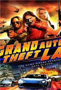Grand Auto Theft: L.A. (2014) Poster
