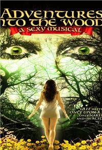 Adventures Into the Woods: A Sexy Musical (2012) Poster