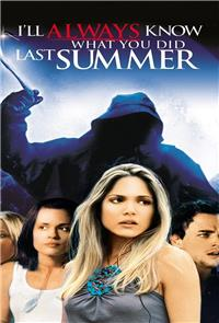 I'll Always Know What You Did Last Summer (2006) Poster