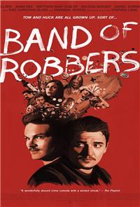 Band of Robbers (2016) 1080p Poster