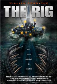 The Rig (2010) Poster