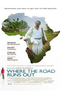 Where the Road Runs Out (2014) poster