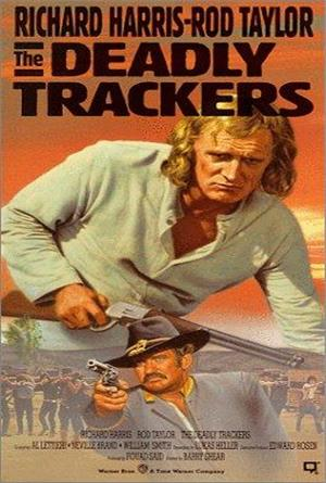 The Deadly Trackers (1973) Poster