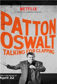 Patton Oswalt: Talking for Clapping (2016) Poster