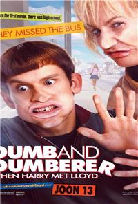 Dumb and Dumberer: When Harry Met Lloyd (2003) Poster