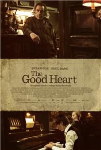 The Good Heart (2009) 1080p Poster