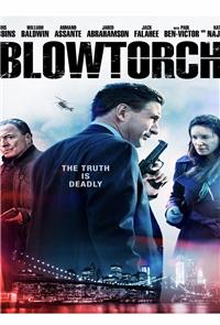 Blowtorch (2016) Poster