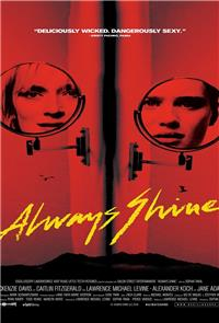 Always Shine (2016) Poster