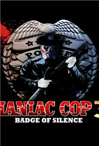 Maniac Cop 3: Badge of Silence (1993) Poster