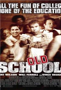 Old School (2003) 1080p Poster