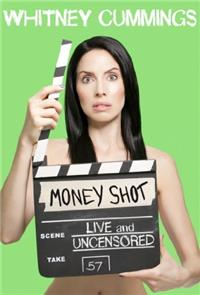 Whitney Cummings: Money Shot (2010) Poster
