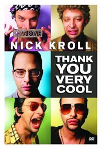 Nick Kroll: Thank You Very Cool (2011) Poster