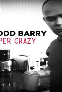 Todd Barry: Super Crazy (2012) Poster