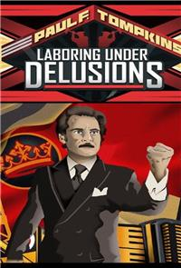 Paul F. Tompkins: Laboring Under Delusions (2012) Poster