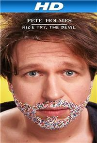 Pete Holmes: Nice Try, the Devil! (2013) poster