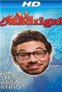 Al Madrigal: Why is the Rabbit Crying? (2013) Poster
