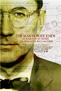 The Man Nobody Knew: In Search of My Father, CIA Spymaster William Colby (2011) Poster
