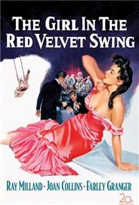 The Girl in the Red Velvet Swing (1955) Poster