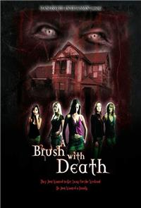 A Brush with Death (2007) poster