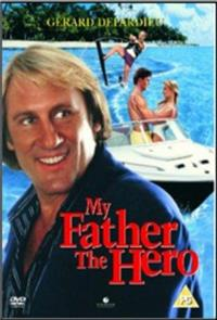 My Father the Hero (1994) poster