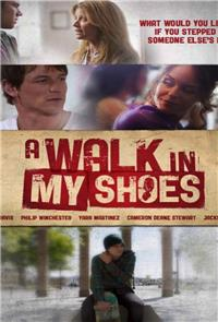 A Walk in My Shoes (2010) Poster