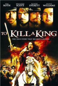 To Kill a King (2003) Poster